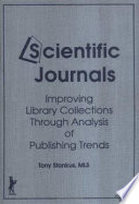 Scientific journals : improving library collections through analysis of publishing trends /