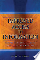 Improved access to information : portals, content selection, and digital information /