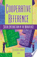 Cooperative reference : social interaction in the workplace /