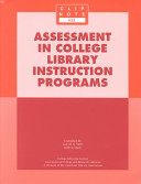 Assessment in college library instruction programs /