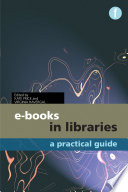 E-books in libraries : a practical guide /