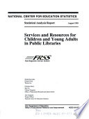 Services and resources for children and young adults in public libraries /