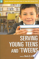 Serving young teens and 'tweens /