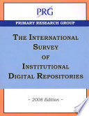 The international survey of institutional digital repositories.