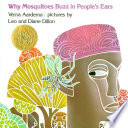 Why mosquitoes buzz in people's ears : a West African tale /