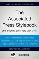 The Associated Press Stylebook 2017 and briefing on media law /