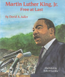 Martin Luther King, Jr. : free at last /
