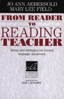 From reader to reading teacher : issues and strategies for second language classrooms /