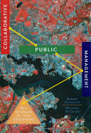 Collaborative public management: new strategies for local governments /