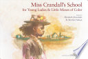 Miss Crandall's school for young ladies & little misses of color /