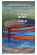 The light of the world : a memoir /