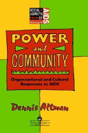 Power and community : organizational and cultural responses to AIDS /
