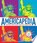 Americapedia : taking the dumb out of freedom /