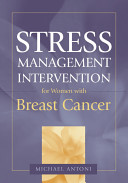 Stress management intervention for women with breast cancer /