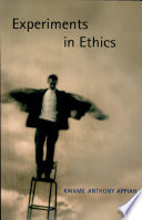 Experiments in ethics /
