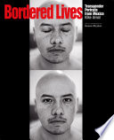 Bordered lives : transgender portraits from Mexico /
