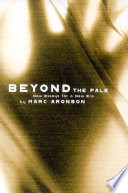 Beyond the pale : new essays for a new era /