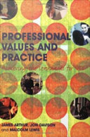 Professional values and practice : achieving the standards for QTS /