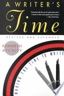A writer's time : making the time to write /