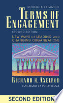 Terms of engagement new ways of leading and changing organizations /