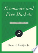 Economics and free markets : an introduction /