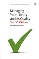 Managing your library and its quality : the ISO 9001 way /