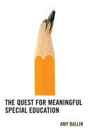 The quest for meaningful special education /