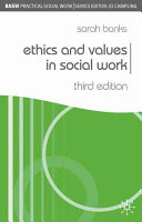 Ethics and values in social work /