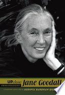 Up close: Jane Goodall : a twentieth-century life /