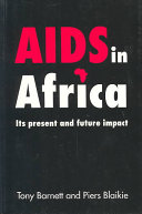 AIDS in Africa : its present and future impact /