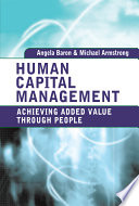 Human capital management : achieving added value through people /