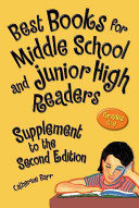 Best books for middle school and junior high readers : grades 6-9.