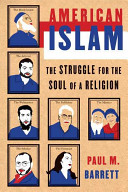 American Islam : the struggle for the soul of a religion /