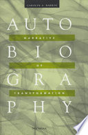 Autobiography : narrative of transformation /