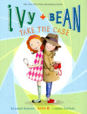 Ivy + Bean take the case /