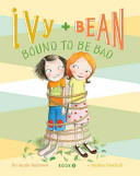 Ivy + Bean bound to be bad /