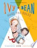 Ivy + Bean make the rules /