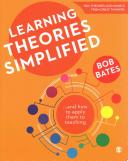 Learning theories simplified : ...and how to apply them to teaching /