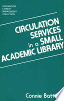 Circulation services in a small academic library /