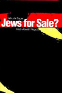 Jews for sale? : Nazi-Jewish negotiations, 1933-1945 /