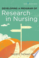 Developing a program of research in nursing /