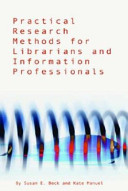 Practical research methods for librarians and information professionals /