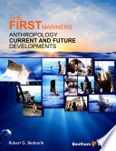 Anthropology. current and future developments /