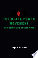 The Black power movement and American social work /