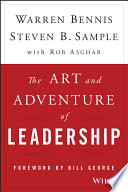 The art and adventure of leadership : understanding failure, resilience and success /
