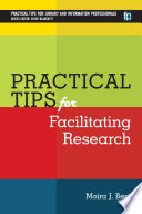 Practical tips for facilitating research /