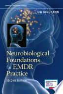 Neurobiological foundations for EMDR practice /