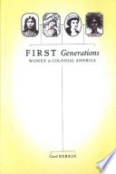 First generations : women in colonial America /