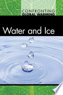 Water and ice /