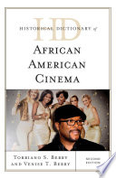 Historical dictionary of African American cinema /